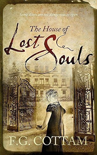 9780340953860: The House of Lost Souls