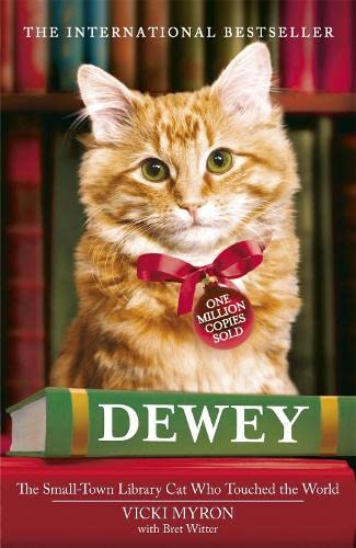 9780340953952: Dewey: The small-town library-cat who touched the world