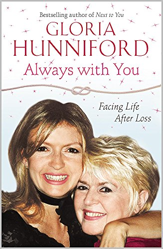 9780340953969: Always with You: Facing Life After Loss