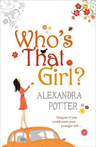 9780340954126: Who's That Girl?