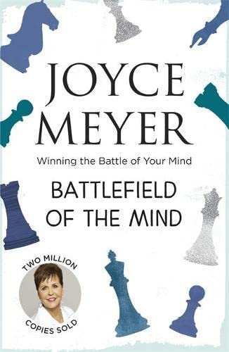 9780340954225: Battlefield of the Mind: Winning the Battle in Your Mind