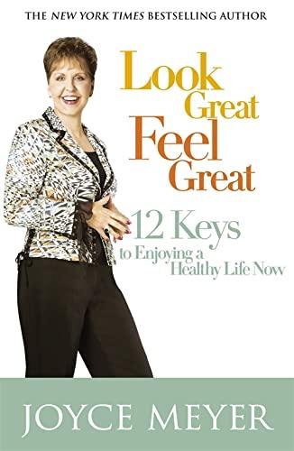 9780340954232: Look Great, Feel Great