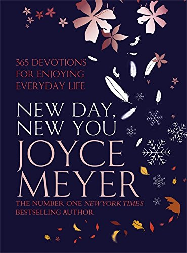 9780340954508: New Day, New You: 365 Devotions for Enjoying Everyday Life