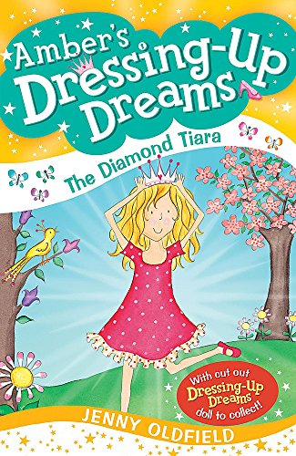 9780340955949: The Diamond Tiara: Book 2 (Dressing-Up Dreams)