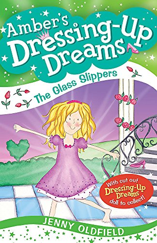 9780340955963: The Glass Slippers: Book 4 (Dressing-Up Dreams)
