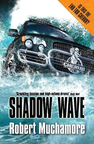 9780340956472: Shadow Wave (CHERUB)