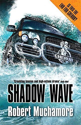 9780340956472: Shadow Wave (CHERUB)