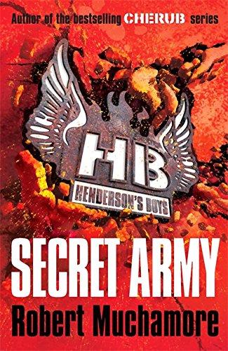 9780340956502: Henderson's Boys 3: Secret Army