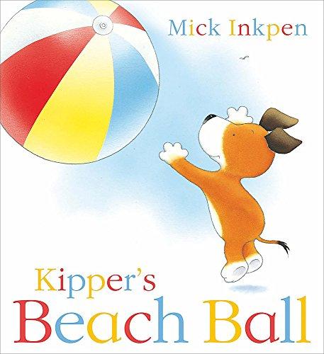 9780340956564: Kipper's Beach Ball