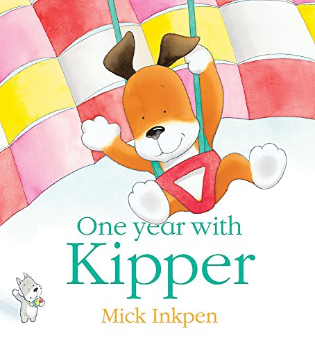 9780340956588: One Year with Kipper