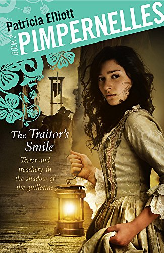 9780340956779: The Traitor's Smile (Pimpernelles)