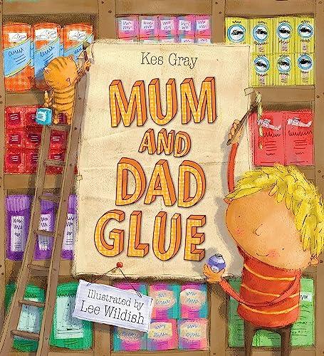 9780340957110: Mum and Dad Glue