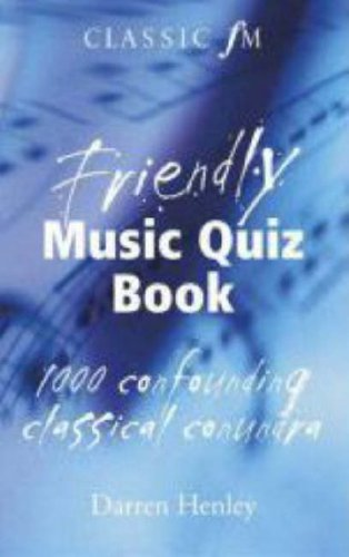 9780340957158: The Classic FM Friendly Music Quiz Book