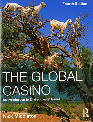 9780340957165: The Global Casino: An Introduction to Environmental Issues, Fourth Edition