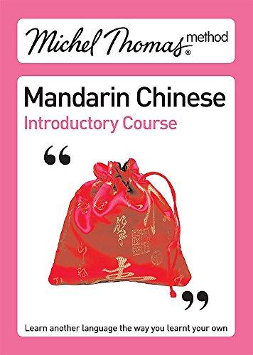 Michel Thomas Method: Mandarin Chinese Introductory Course (Michel Thomas Series): Goodman, Harold