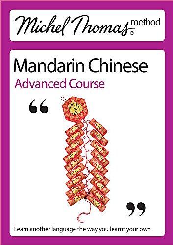 9780340957233: Mandarin Chinese Advanced Course. Harold Goodman (Michel Thomas Method)