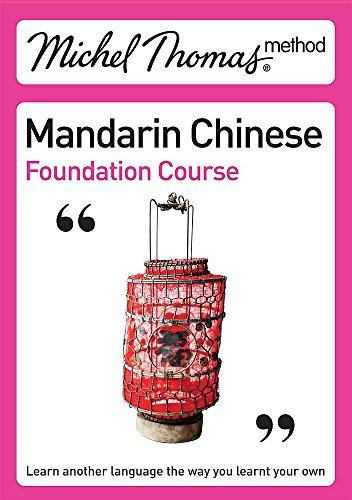 9780340957264: Michel Thomas Method: Mandarin Chinese Foundation Course (Michel Thomas Series)
