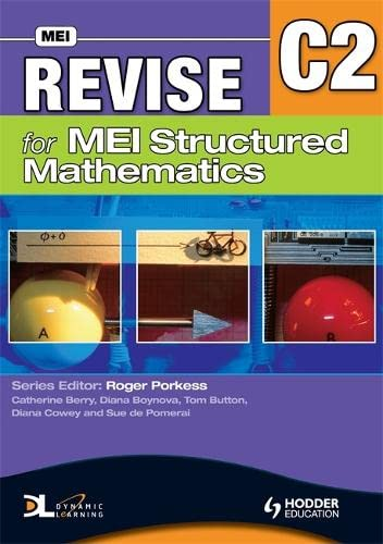 9780340957349: Revise for MEI Structured Mathematics - C2: Level C2