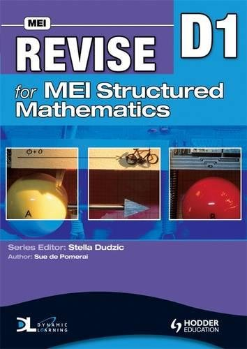 9780340957370: Revise for MEI Structured Mathematics - D1 (Mei Revison Guide)
