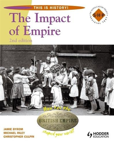 9780340957684: The Impact of Empires (This Is History!)