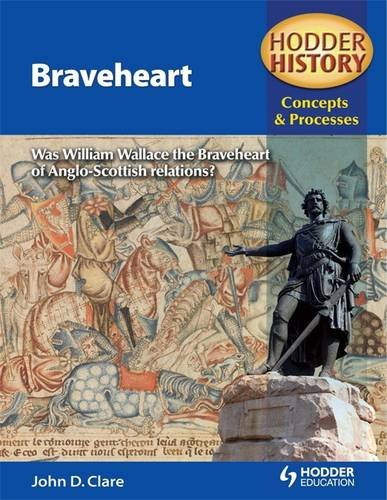 9780340957714: Hodder History Concepts and Processes: Braveheart (Hodder History Concepts & Proc)
