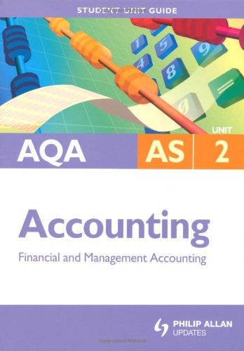 AQA AS Accounting: Unit 2: Financial and: Harrison, Ian
