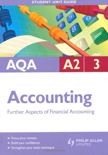 AQA A2 Accounting: Unit 3: Further Aspects: Harrison, Ian