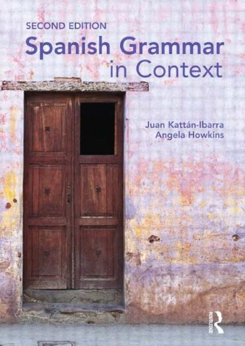 9780340958759: Spanish Grammar in Context (Languages in Context) (Volume 1)