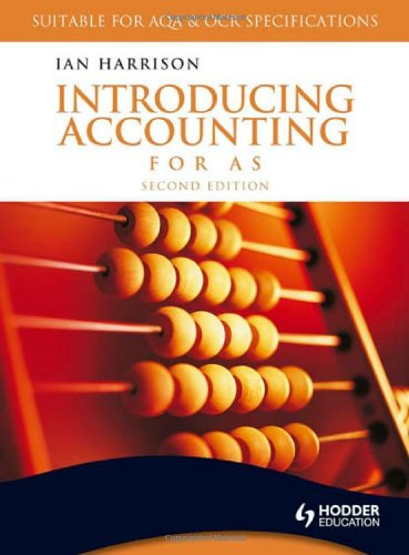Introducing Accounting for AS: Harrison, Ian
