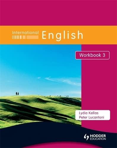 International English, Workbook 3 (Bk. 3) (0340959460) by Lydia Kellas; Peter Lucantoni