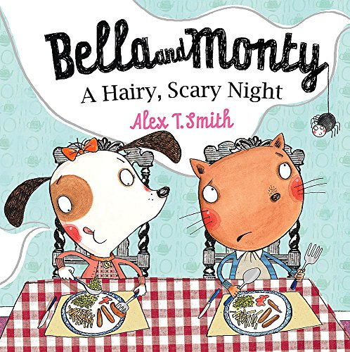 9780340959831: Bella and Monty: A Hairy Scary Night