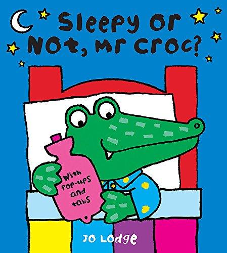 9780340960028: Sleepy Or Not, Mr Croc?