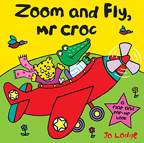 9780340960035: Zoom And Fly Mr Croc