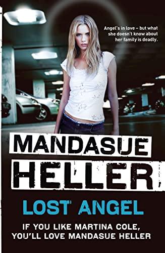 Lost Angel: Heller, Mandasue