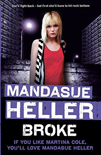 Broke: Heller, Mandasue