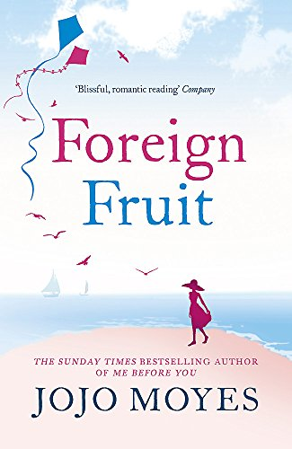 9780340960363: Foreign Fruit