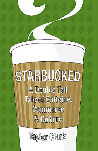 9780340960813: Starbucked