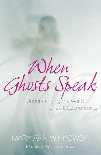 9780340961025: When Ghosts Speak