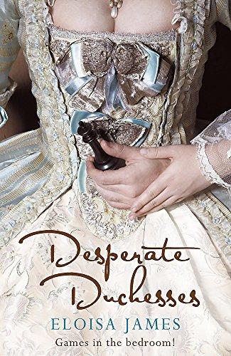 9780340961049: Desperate Duchesses