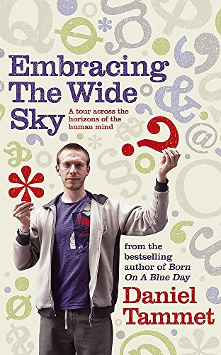 9780340961322: Embracing The Wide Sky: A Tour Across The Horizons Of The Mind