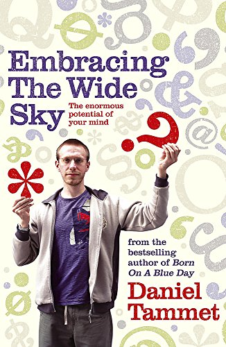 9780340961384: Embracing The Wide Sky: A Tour Across The Horizons Of The Mind