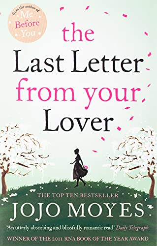 9780340961643: The last letter from your lover
