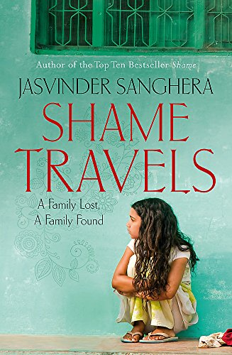 9780340962084: Shame Travels: A Family Lost, a Family Found