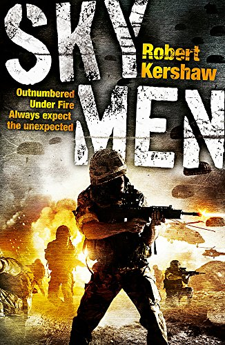 9780340962527: Sky Men: Outnumbered. Under Fire. Expect the Unexpected.