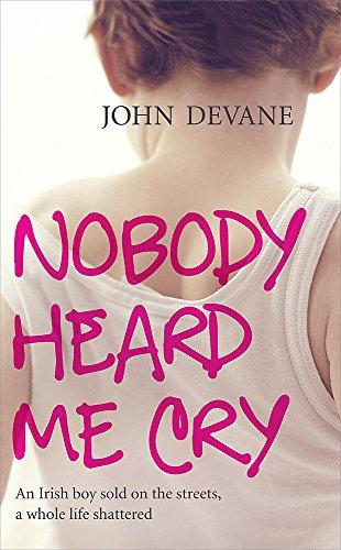 9780340962756: Nobody Heard Me Cry