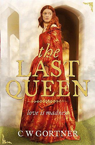 9780340962930: The Last Queen