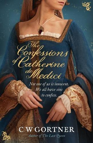9780340962954: Confessions of Catherine De Medici