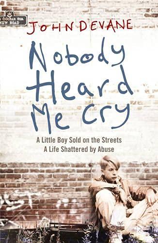 9780340963388: Nobody Heard Me Cry