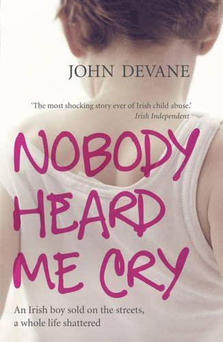 Nobody Heard Me Cry: Devane, John