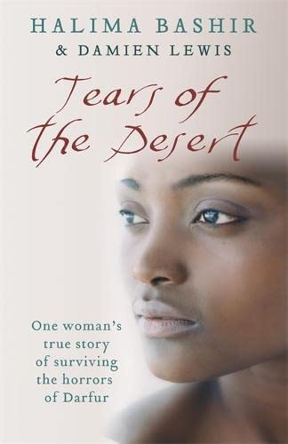 tears of the desert The nook book (ebook) of the tears of the desert: a memoir of survival in darfur by halima bashir, damien lewis | at barnes & noble free shipping on.